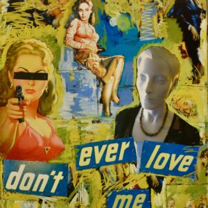 Don't_Ever_Love_Me